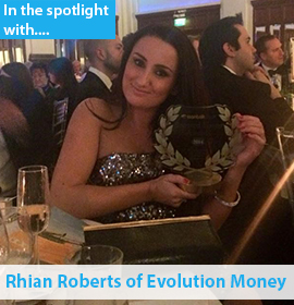 In the spotlight with Rhian Roberts of Evolution Money